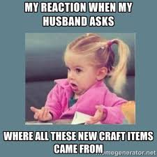 Craft Meme - 20 of the best craft memes you can totally relate to heart handmade uk