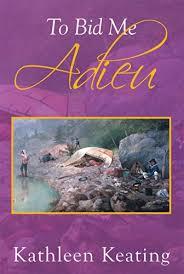 bid me to bid me adieu kindle edition by keating literature