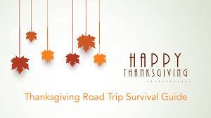 thanksgiving road trip survival guide thousand oaks ca simi