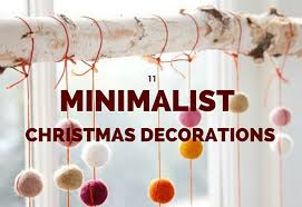 modern christmas 11 christmas decorations for the minimalist