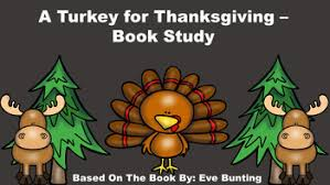 turkey for thanksgiving book a turkey for thanksgiving book study by julie s learning corner