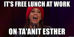 It S Free Meme - it s free lunch at work on ta anit esther alanis more meme
