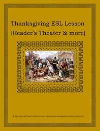 thanksgiving esl lesson reader s theater more intermediate