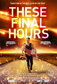 Hours by These Final Hours Movie Poster 2 Of 5 Imp Awards