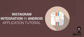 who created android instagram integration in android application tutorial