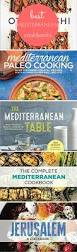 best cookbooks top 6 mediterranean cookbooks you need healthy heart rd eat