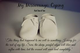 my miscarriage dear baby part one of two