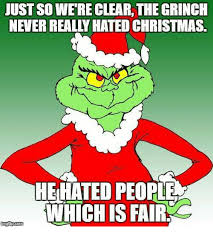 Grinch Meme - no misanthropes it wasn t okay for the grinch to hate the whos