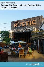 review the rustic kitchen backyard bar dallas texas
