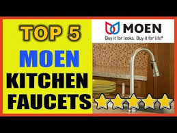Reviews On Kitchen Faucets by Top 5 Moen Kitchen Faucets Kitchen Faucets Reviews Youtube