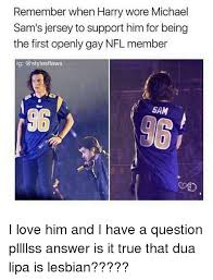 Michael Sam Memes - remember when harry wore michael sam s jersey to support him for