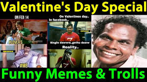 Singles Meme - valentine s day special tamil funny memes and trolls lovers day
