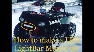 Atv Light Bar How To Mount Led Light Bar To An Atv And Not Drill Through