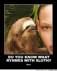 Now What Meme - 12 best sloths images on pinterest sloth sloth memes and sloths