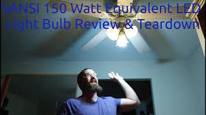 Led Flood Light Bulb Reviews by Sansi 150 Watt Equivalent Led Light Bulb Review U0026 Teardown Youtube