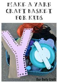 yarn craft basket and books for kids our daily craft