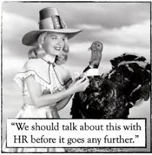 giving thanks to workplace turkeys encouraged by sexual harassment