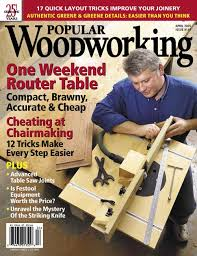 Woodworking Magazine Tool Reviews by 2005 Issues Of Popular Woodworking Magazine