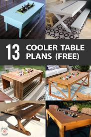Patio Table Cooler by 13 Diy Cooler Table Plans To Build For Outdoor Beer Drinks Or