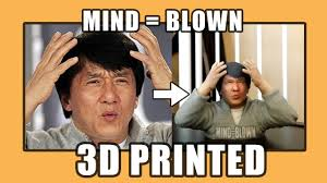 jackie chan mind blown meme 3d print youtube