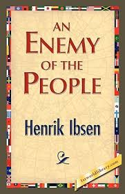 IBSEN - 'AN ENEMY OF THE PEOPLE'