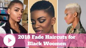 faded hairstyles for women 2018 fade haircuts for black ladies black women fade haircuts