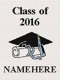 class of 2016 graduation chella crochet class of 2016 graduation afghan crochet pattern