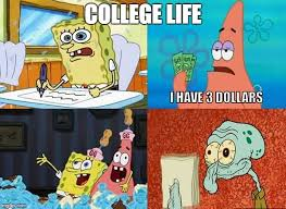 College Life Memes - the college life imgflip