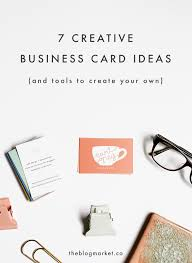 Design Your Own Business Cards 7 Creative Business Card Ideas Tools To Create Your Own