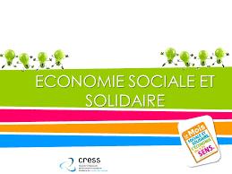 chambre de l 馗onomie sociale et solidaire economie sociale et solidaire ppt télécharger