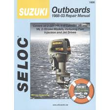 amazon com suzuki outboard 1988 1999 2 225 hp repair manual