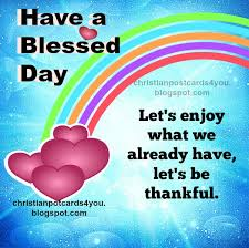 a blessed day let s enjoy what we christian cards for you