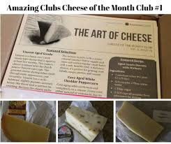 Month Clubs Amazingclubs Com Cheese Of The Month Club Review
