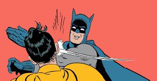 Batman Slapping Robin Meme Maker - research a slap of reality bald and curious medium