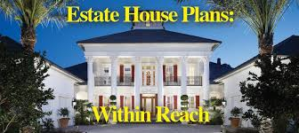 estate house plans within reach sater design collection