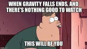 Funny Gravity Falls Memes - gravity falls memes cartoon amino