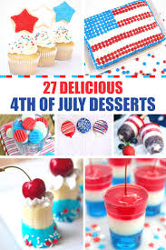 9 Best 4th Of July Images On Pinterest 4th Of July Desserts