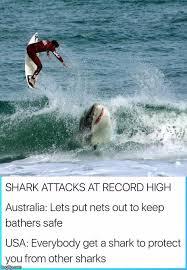 Shark Attack Meme - prevent shark attacks american style imgflip
