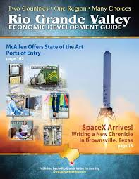 Economic Development Rio Grande Valley Economic Development Guide By Rio Grande Valley