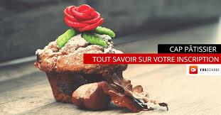 bep cuisine candidat libre votre inscription au cap pâtisserie en candidat libre youschool