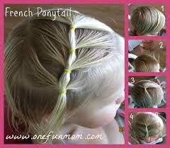 Badass Hairstyles For Girls by How To Hair Styles For Toddler Girls Part 3 The French Ponytail