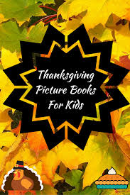thanksgiving read aloud books popular thanksgiving picture books for kids