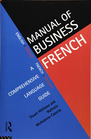 manual of business french languages for business nathalie