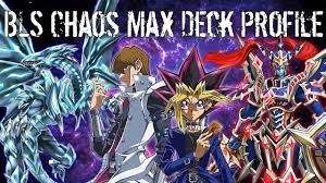 yugioh blue eyes chaos max with bls deck profile duels