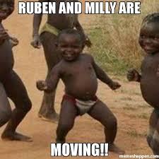 Moving Memes - ruben and milly are moving meme third world success kid 32231
