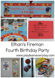 fire truck halloween basket ethan u0027s fireman fourth birthday party play and learn every day