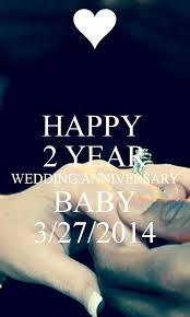 2 year wedding anniversary happy 2 year wedding anniversary baby 3 27 2014 poster brad