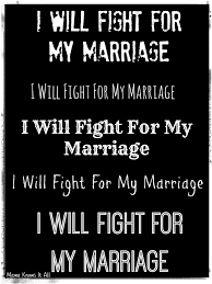 Marriage Caption I Will Fight For My Marriage Mama Knows It All