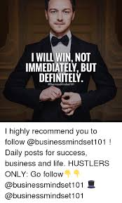 I Will Win Meme - i will win not immediately but definitely i highly recommend you to