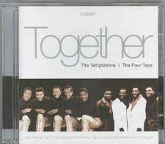 the temptations the four tops together cd at discogs